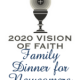 2020 Vision Of Faith Family Dinners for Newcomers – October 8th 7PM-9 PM