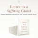 Letter to a Suffering Church – United as one we walk with each other
