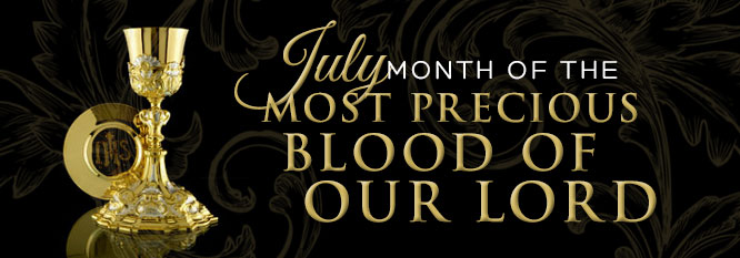 July- Month of the Most Precious Blood of our Lord