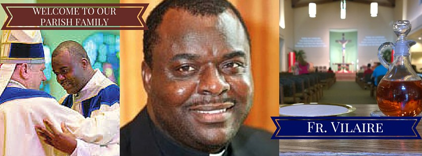 Welcome Fr. Vilaire