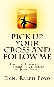 Pick up your cross and follow me