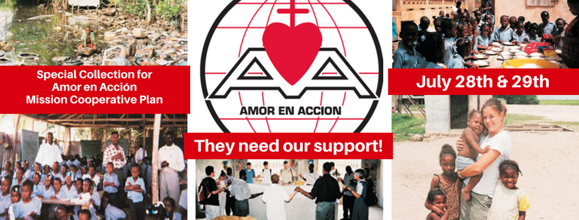 Special Collection for Amor en Acción Mission Cooperative Plan- July 28th & 29th