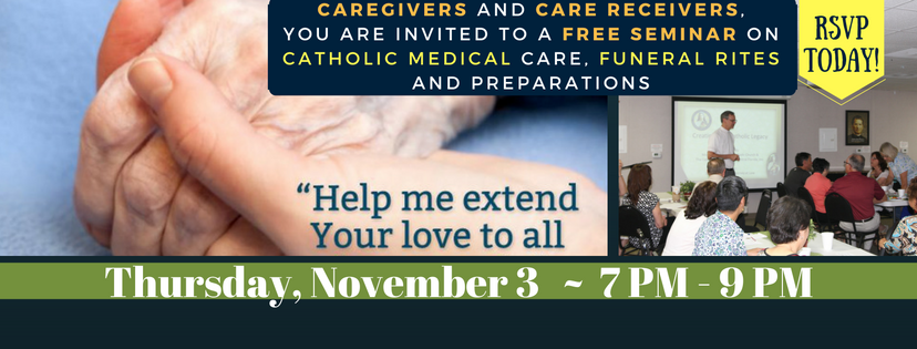 Catholic Medical & Funeral Rites Seminar - NOV 3 2016