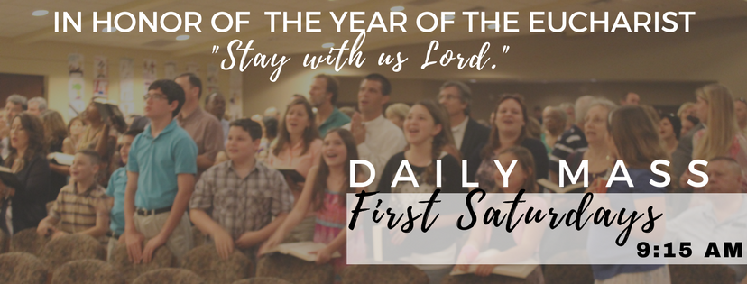 First Saturday Morning Daily Mass @ 9:15 am