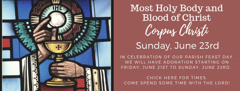 Most Holy Body and  Blood of Christ- Corpus Christi