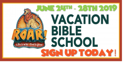 Vacation Bible School: June 24th -28th 2019 Camper & Adult Volunteer Registration- Sign up Today!
