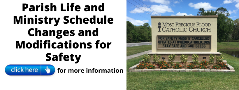 Parish Life and Ministry Schedule Changes and Modifications for Safety